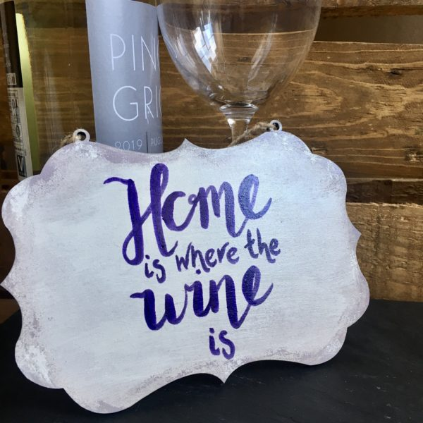Home is where the wine is sign - main product image